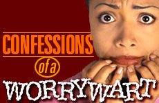 "Picture of woman preparing to chew all her fingernails, with words ""confessions of a worry wart"""
